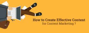 Create Effective Content for Content Marketing - Bindura Digital