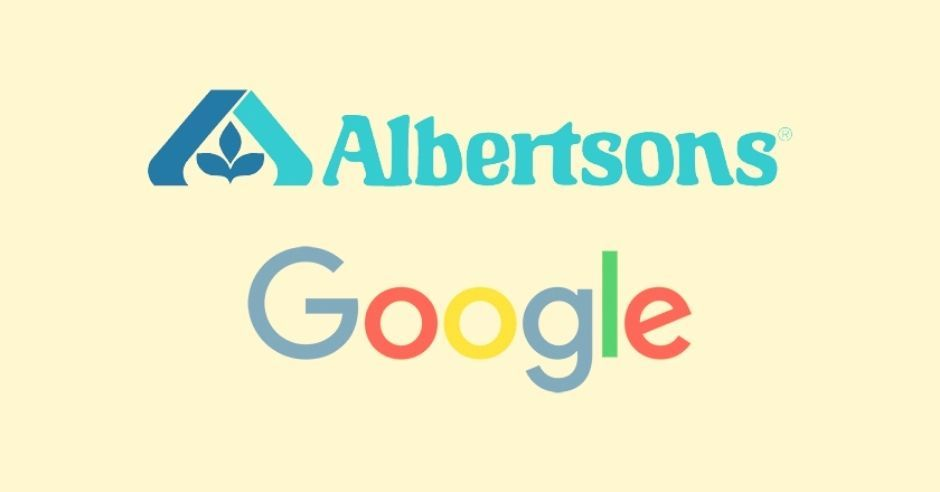 Albertsons Collabs with Google